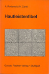 Hautleistenfibel (1981), author: A. Rodewald & H. Zankl.