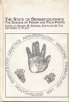 The State of Dermatoglyphics: The Science of Finger and Palm Prints (2000).